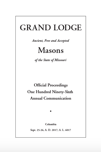 The grand lodge of missouri annual proceedings of the 196th annual communication have been posted m4hsunfo